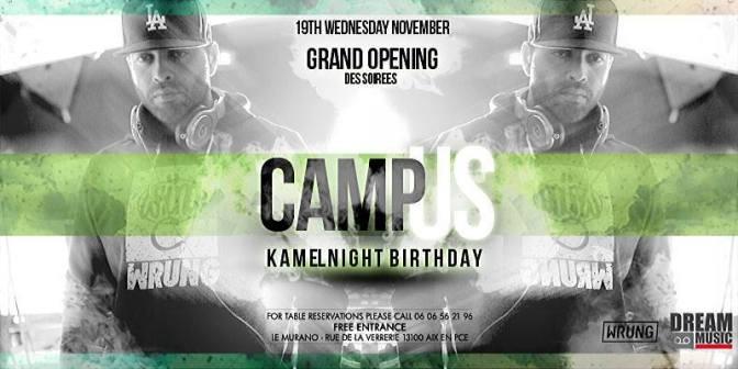 Camp US x Kamel Night Bday
